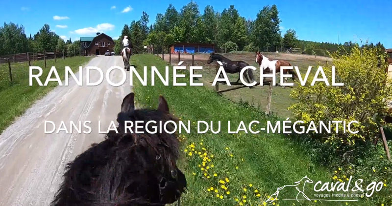 [Video] Rando à cheval et séjour western en ranch au Quebec